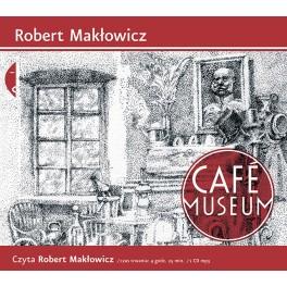 CAFÉ MUSEUM - audiobook - AUTOR ROBERT MAKŁOWICZ