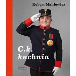 C.k. kuchnia - z autografem autora Roberta Makłowicza